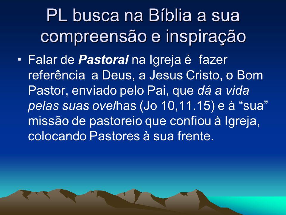 PL busca na Bíblia a sua compreensão e inspiração