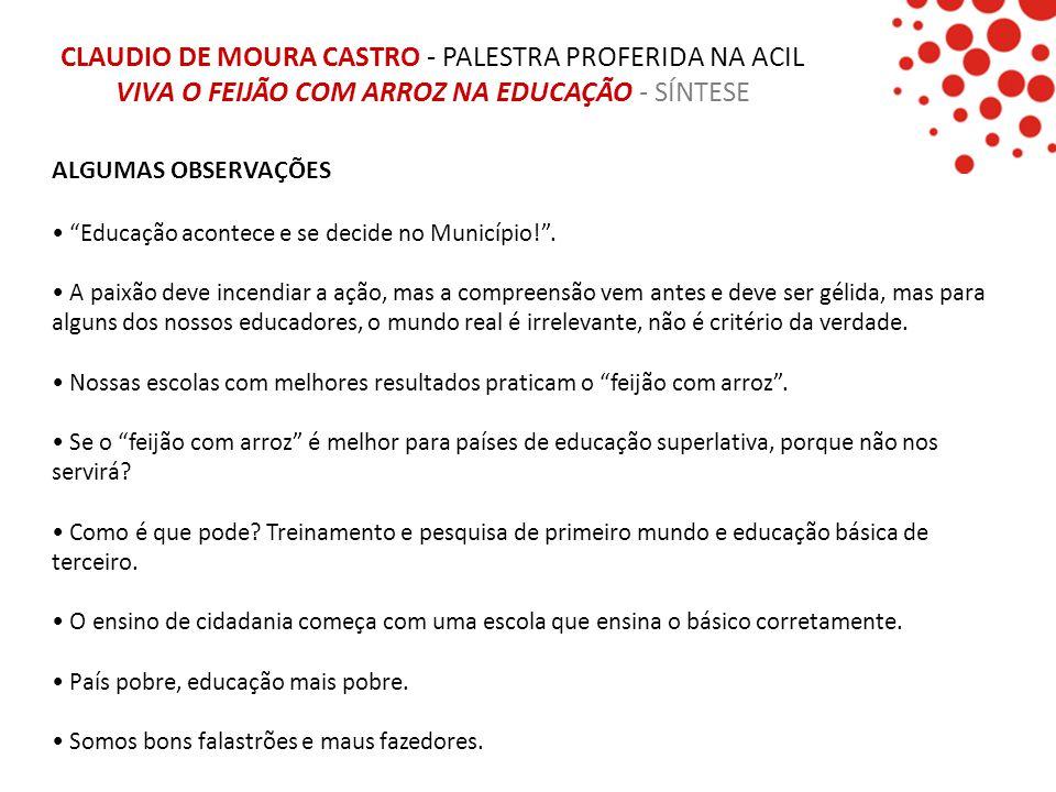 CLAUDIO DE MOURA CASTRO - PALESTRA PROFERIDA NA ACIL