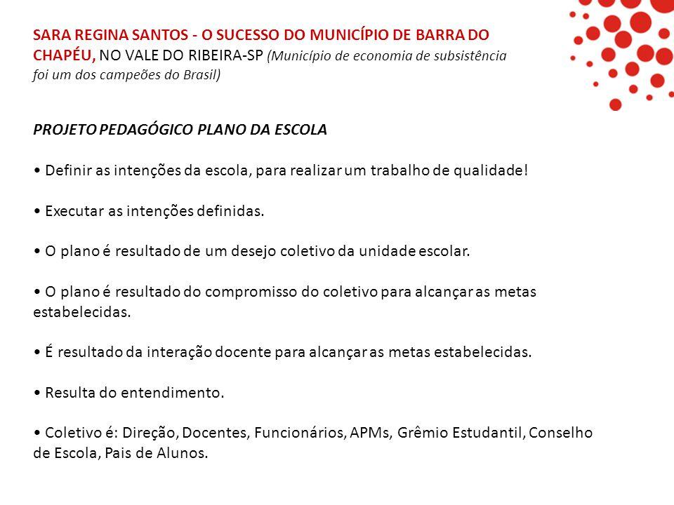 SARA REGINA SANTOS - O SUCESSO DO MUNICÍPIO DE BARRA DO CHAPÉU, NO VALE DO RIBEIRA-SP (Município de economia de subsistência foi um dos campeões do Brasil)
