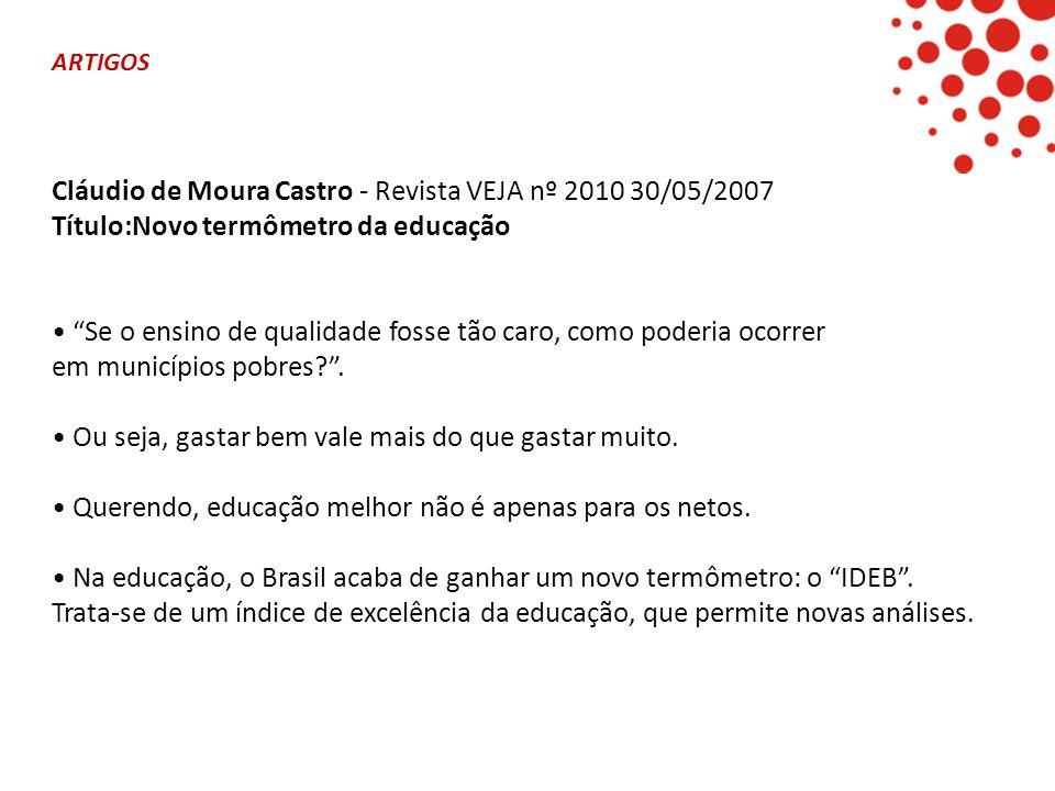 Cláudio de Moura Castro - Revista VEJA nº 2010 30/05/2007