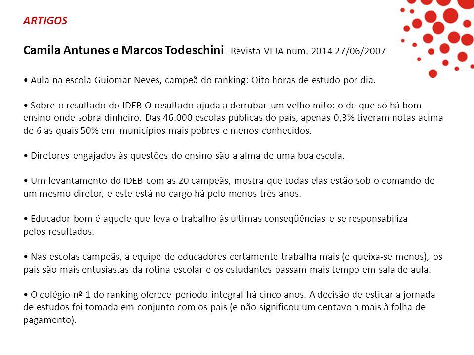 Camila Antunes e Marcos Todeschini - Revista VEJA num. 2014 27/06/2007