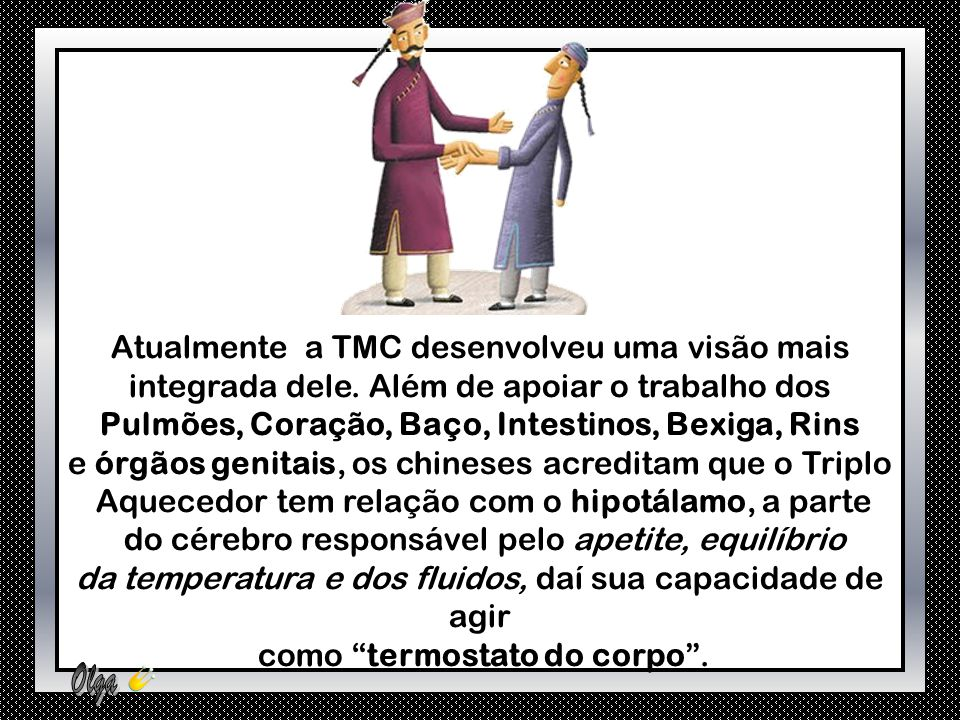 Atualmente a TMC desenvolveu uma visão mais