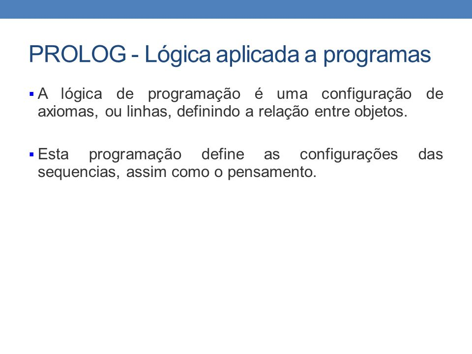 PROLOG - Lógica aplicada a programas