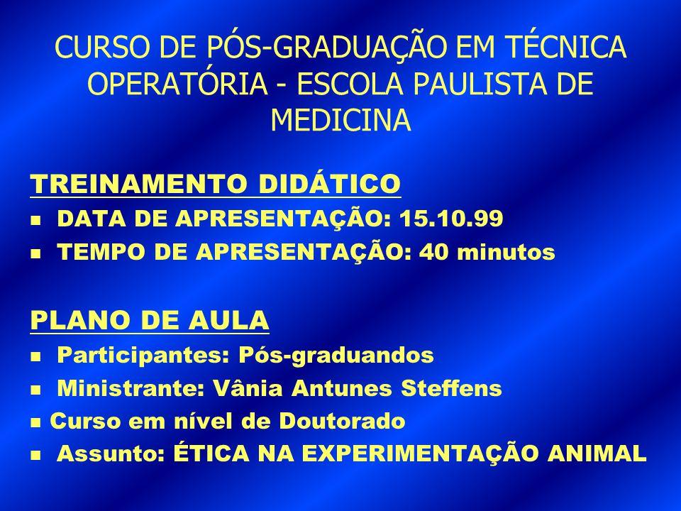 CURSO DE PÓS-GRADUAÇÃO EM TÉCNICA OPERATÓRIA - ESCOLA PAULISTA DE MEDICINA