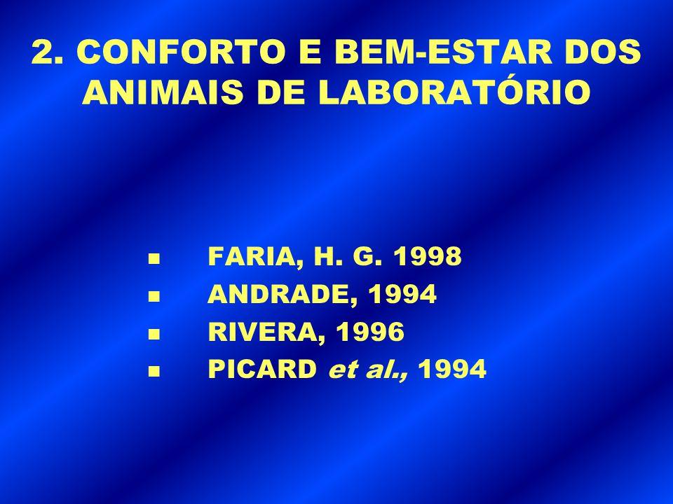 2. CONFORTO E BEM-ESTAR DOS ANIMAIS DE LABORATÓRIO