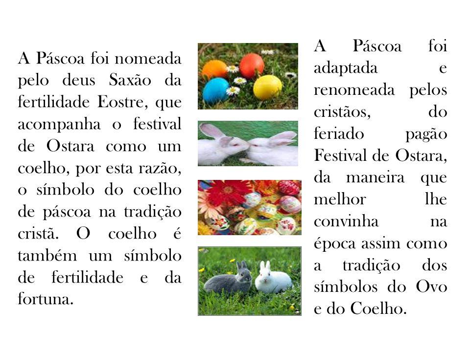 A Páscoa foi adaptada e renomeada pelos cristãos, do feriado pagão Festival de Ostara, da maneira que melhor lhe convinha na época assim como a tradição dos símbolos do Ovo e do Coelho.