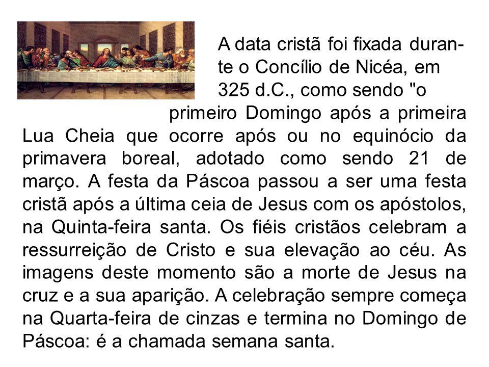 A data cristã foi fixada duran-