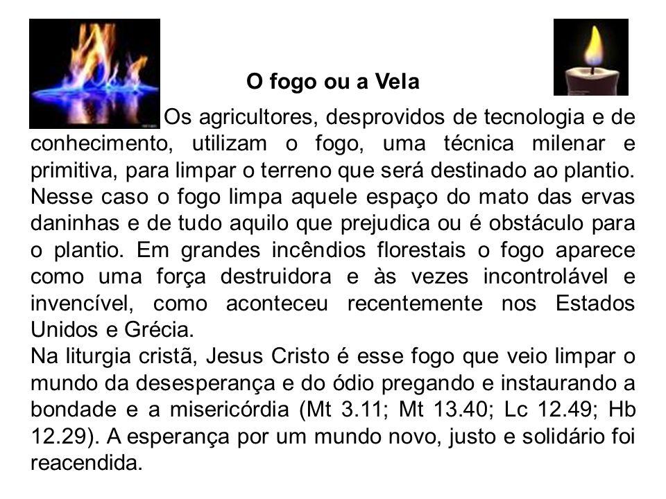 O fogo ou a Vela