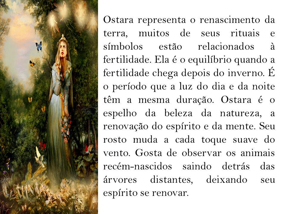Ostara representa o renascimento da terra, muitos de seus rituais e símbolos estão relacionados à fertilidade.