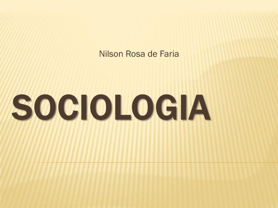 Nilson Rosa de Faria SOCIOLOGIA