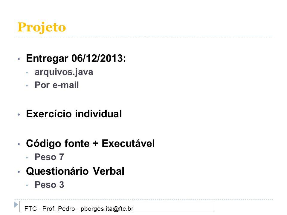 Projeto Entregar 06/12/2013: Exercício individual