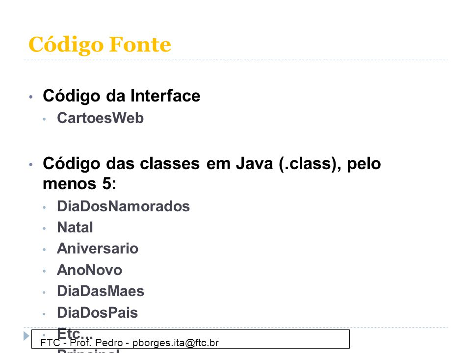 Código Fonte Código da Interface