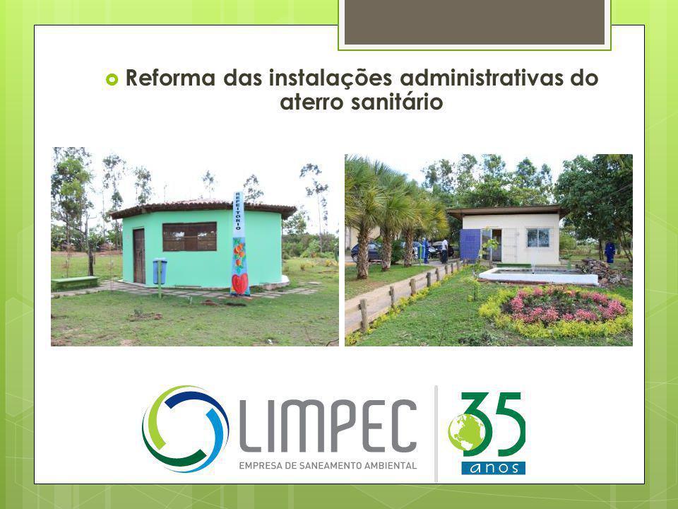 Reforma das instalações administrativas do aterro sanitário
