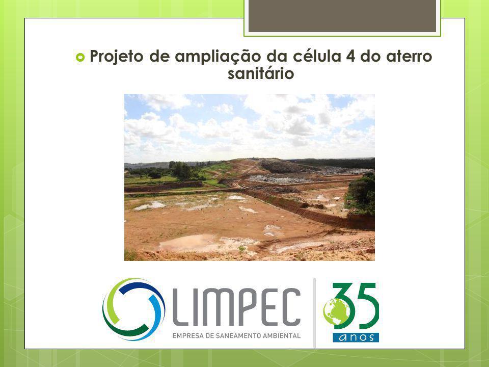 Projeto de ampliação da célula 4 do aterro sanitário
