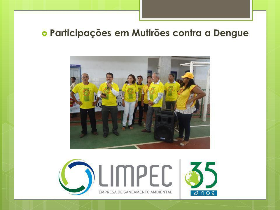 Participações em Mutirões contra a Dengue