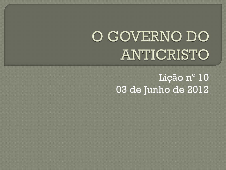O GOVERNO DO ANTICRISTO