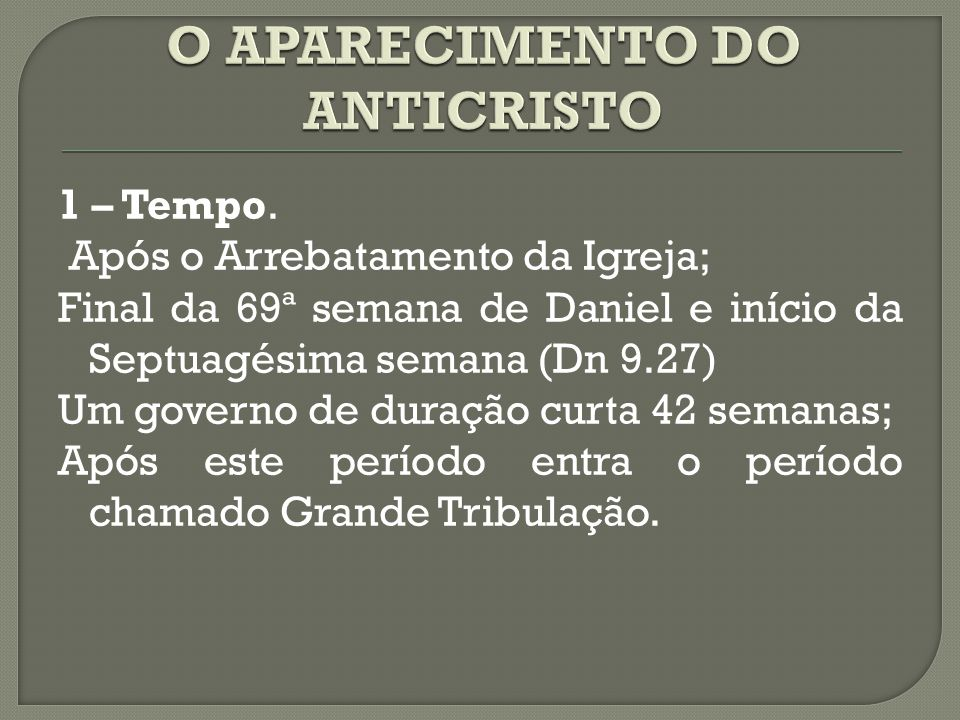 O APARECIMENTO DO ANTICRISTO