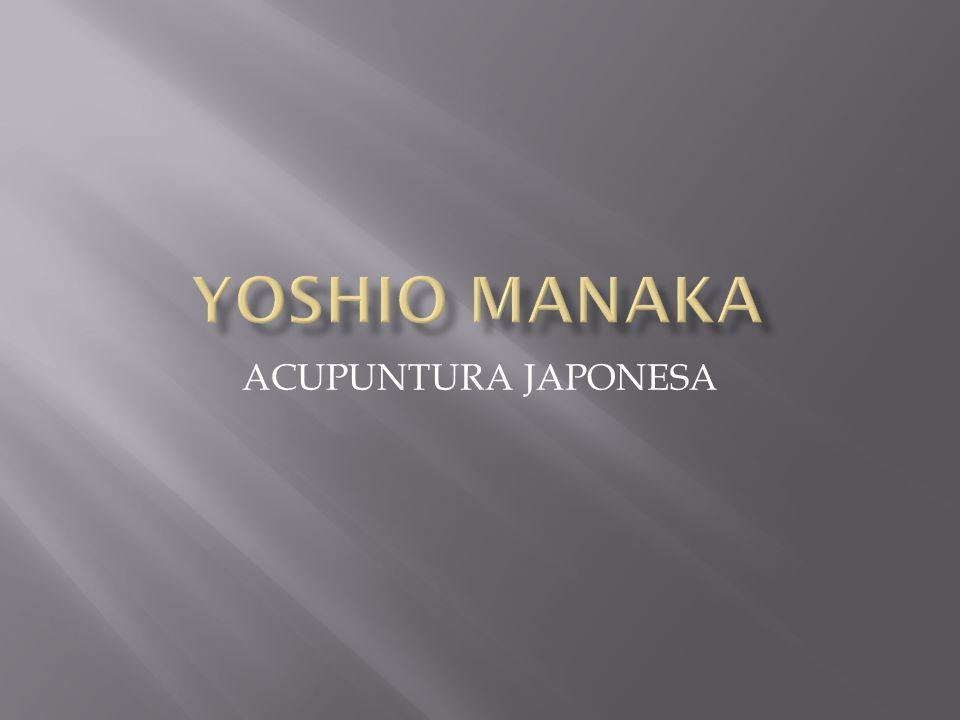 YOSHIO MANAKA ACUPUNTURA JAPONESA