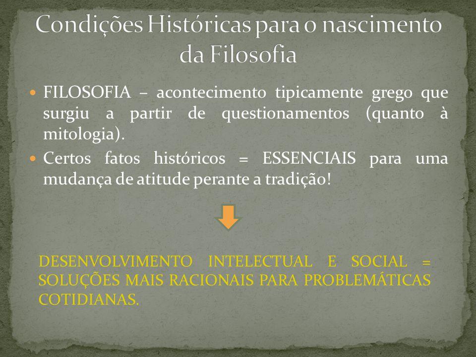 Condições Históricas para o nascimento da Filosofia