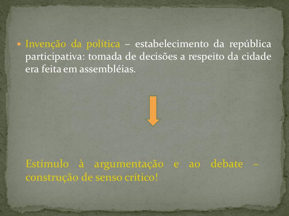 Estímulo à argumentação e ao debate – construção de senso crítico!
