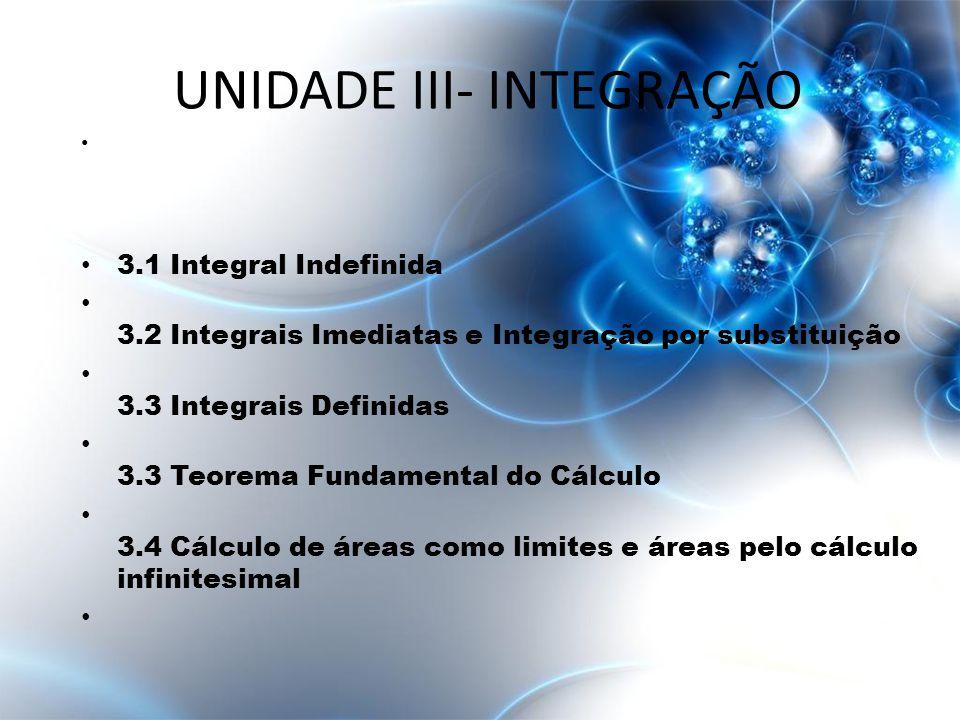 UNIDADE III- INTEGRAÇÃO