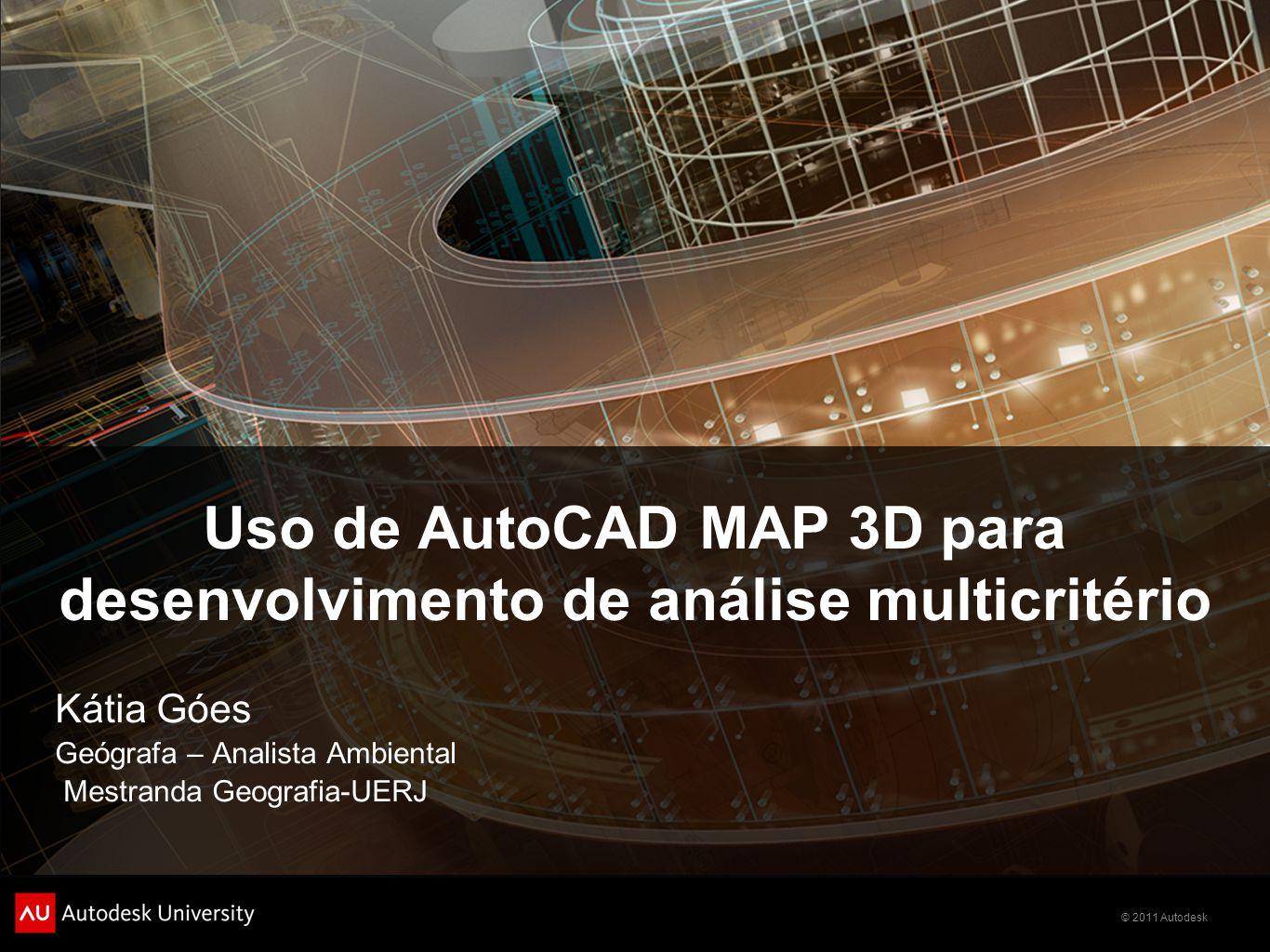 Uso de AutoCAD MAP 3D para desenvolvimento de análise multicritério