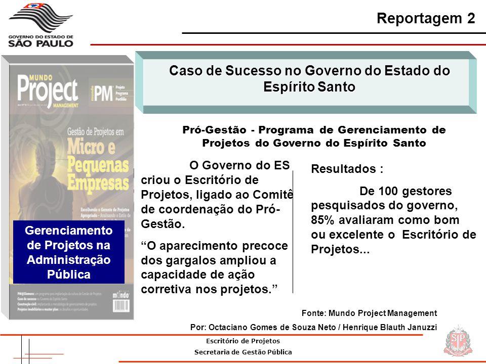 Reportagem 2 Caso de Sucesso no Governo do Estado do Espírito Santo