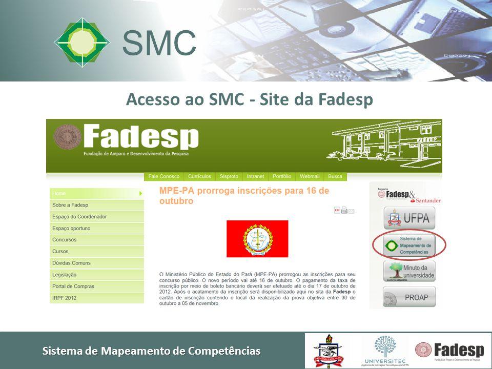 Acesso ao SMC - Site da Fadesp Sistema de Mapeamento de Competências