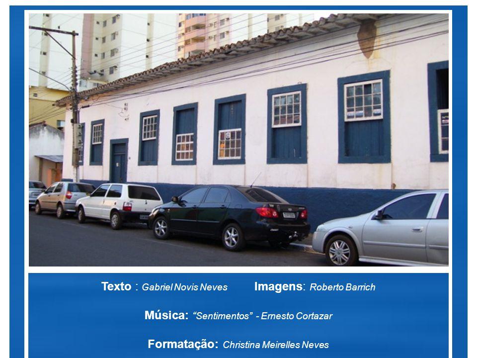Texto : Gabriel Novis Neves Imagens: Roberto Barrich