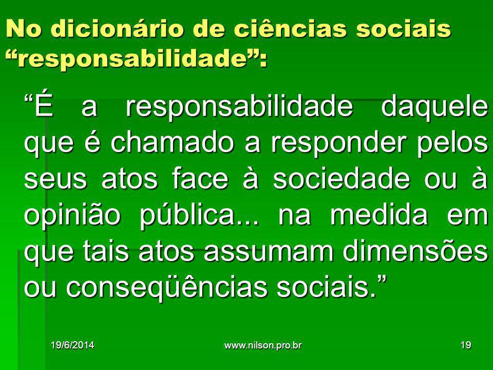 No dicionário de ciências sociais responsabilidade :
