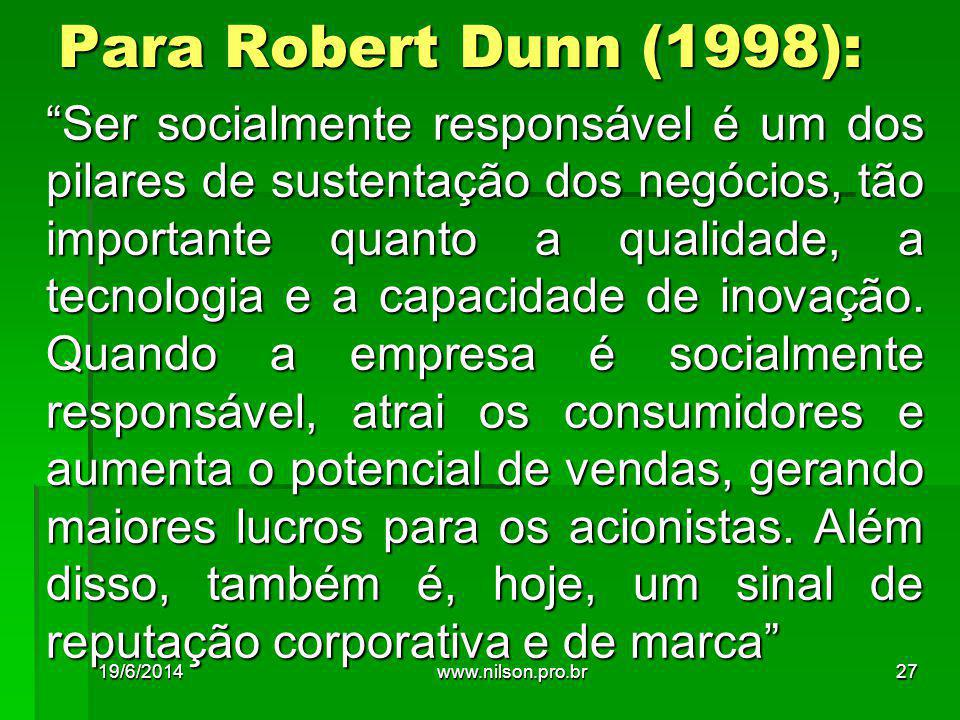 Para Robert Dunn (1998):