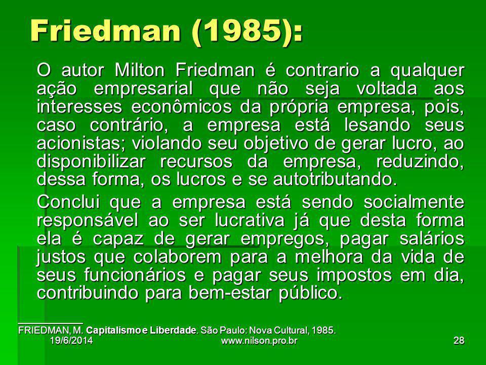 Friedman (1985):