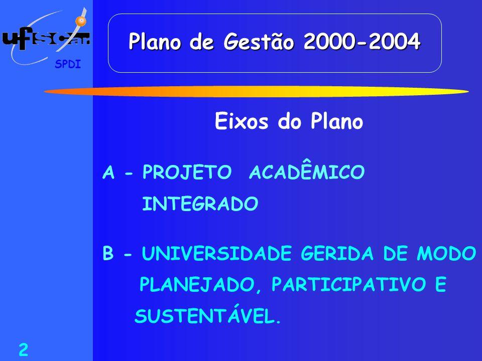 B - UNIVERSIDADE GERIDA DE MODO PLANEJADO, PARTICIPATIVO E