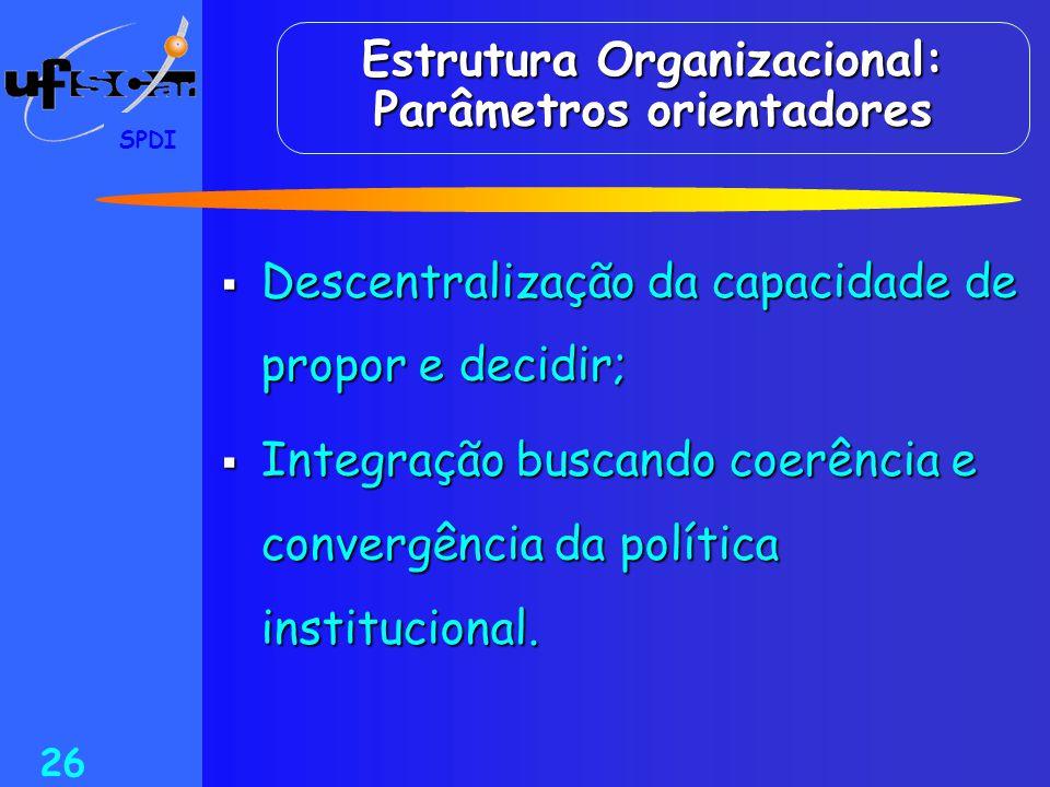 Estrutura Organizacional: Parâmetros orientadores