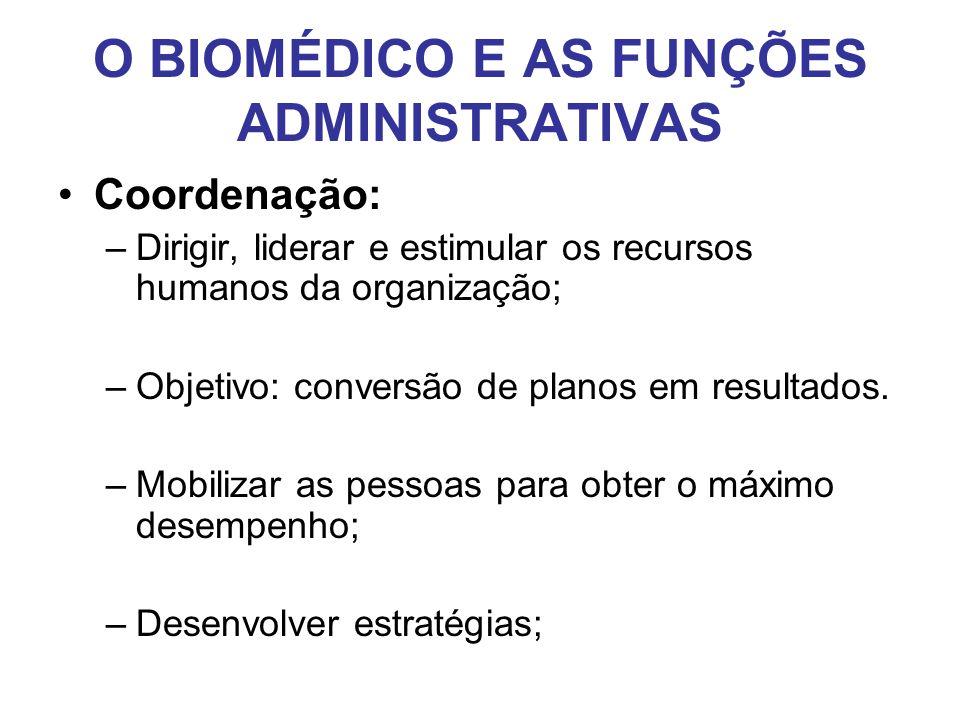 O BIOMÉDICO E AS FUNÇÕES ADMINISTRATIVAS