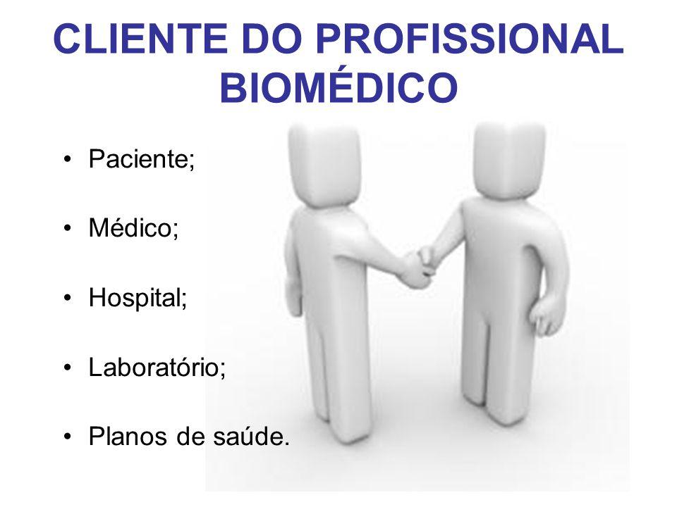 CLIENTE DO PROFISSIONAL BIOMÉDICO
