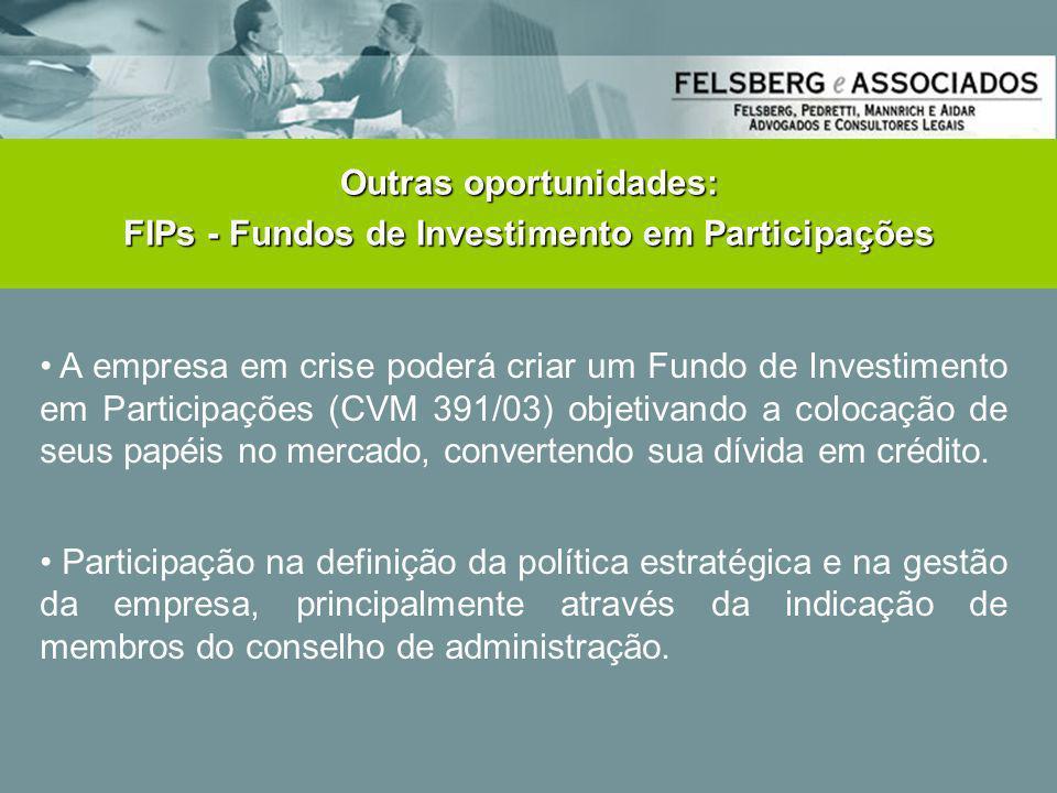 Outras oportunidades: FIPs - Fundos de Investimento em Participações