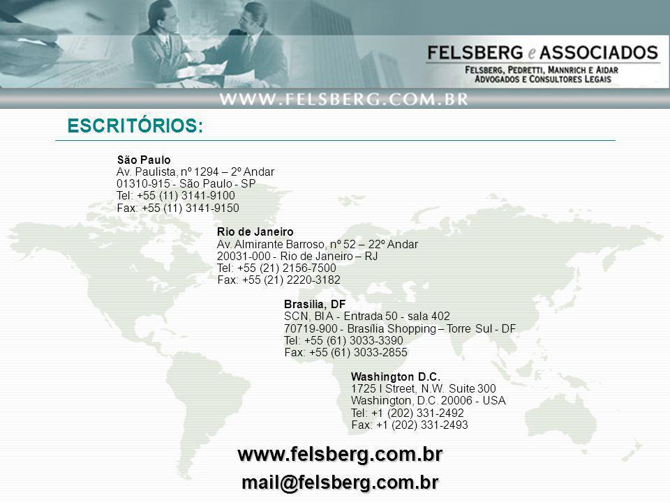 www.felsberg.com.br ESCRITÓRIOS: mail@felsberg.com.br São Paulo