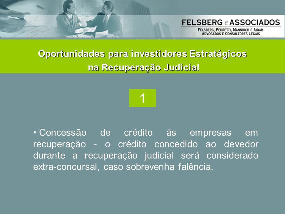 Oportunidades para investidores Estratégicos na Recuperação Judicial