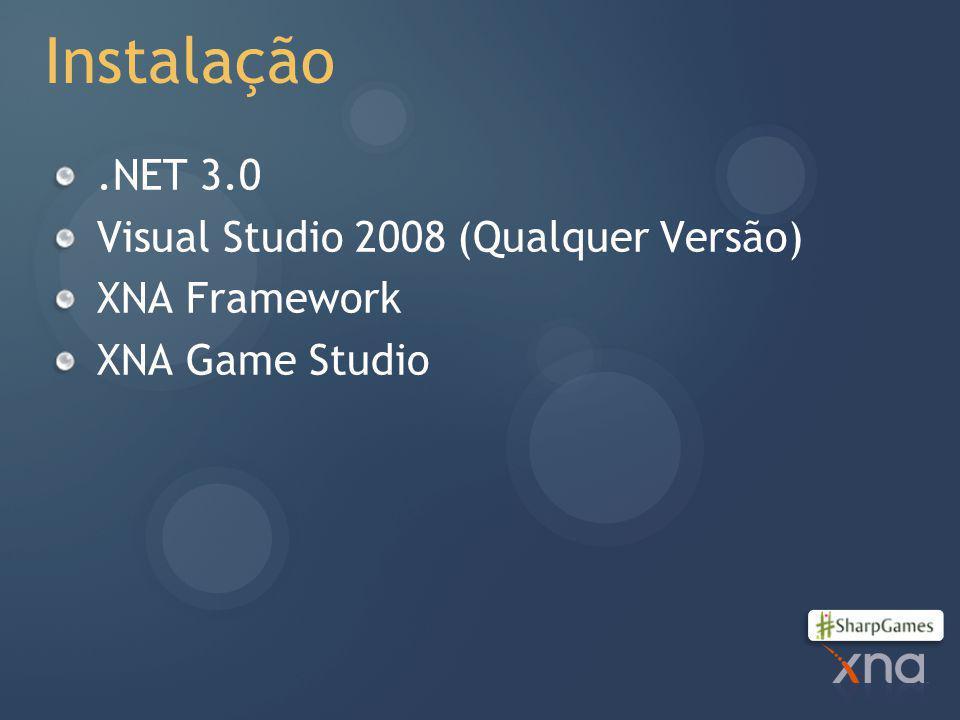 Instalação .NET 3.0 Visual Studio 2008 (Qualquer Versão) XNA Framework