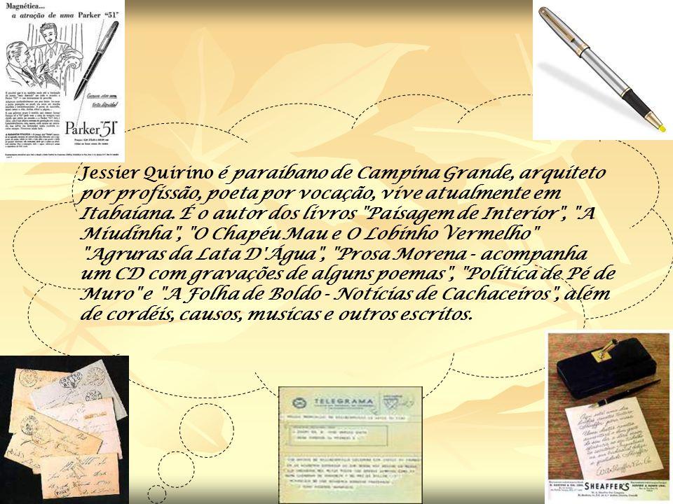 Jessier Quirino é paraibano de Campina Grande, arquiteto por profissão, poeta por vocação, vive atualmente em Itabaiana.