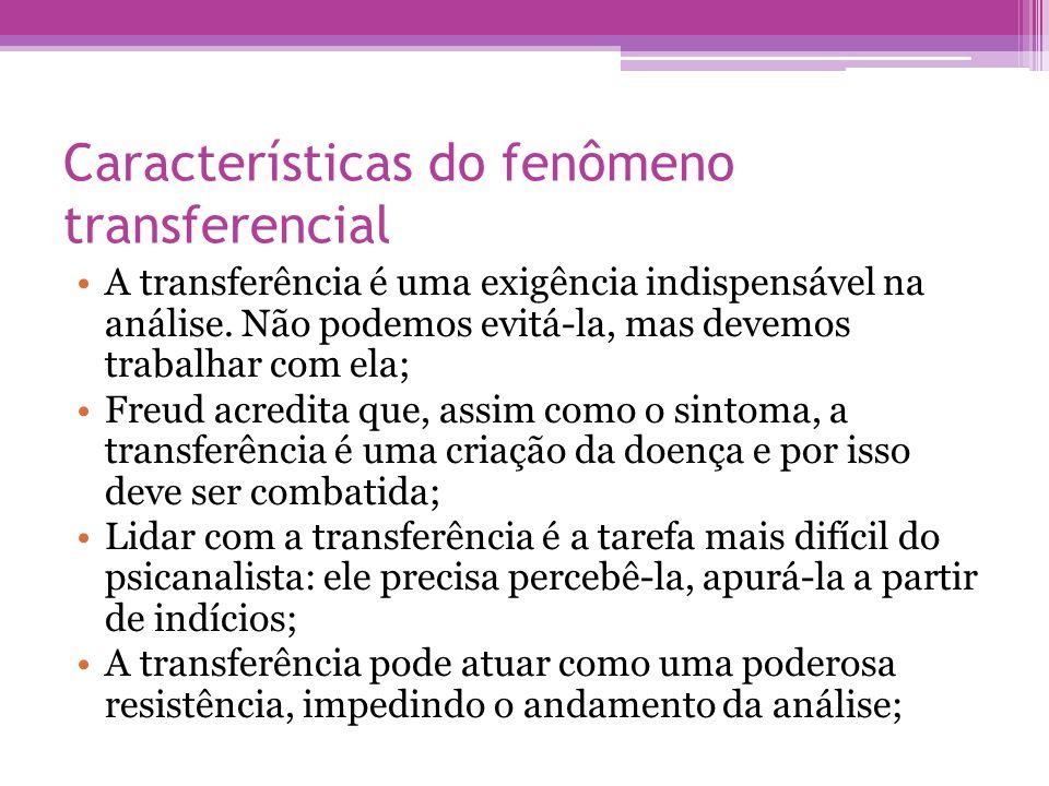 Características do fenômeno transferencial