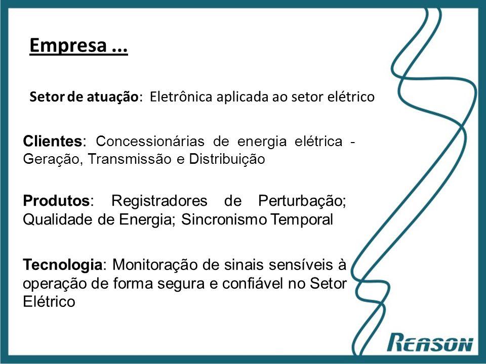 Empresa ... Setor de atuação: Eletrônica aplicada ao setor elétrico