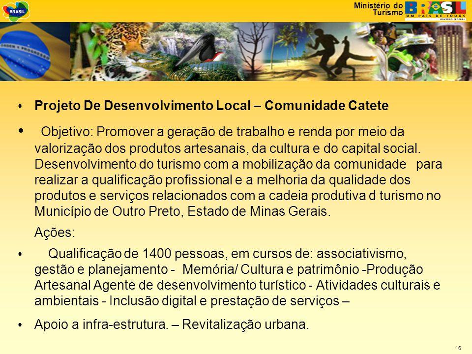 Projeto De Desenvolvimento Local – Comunidade Catete