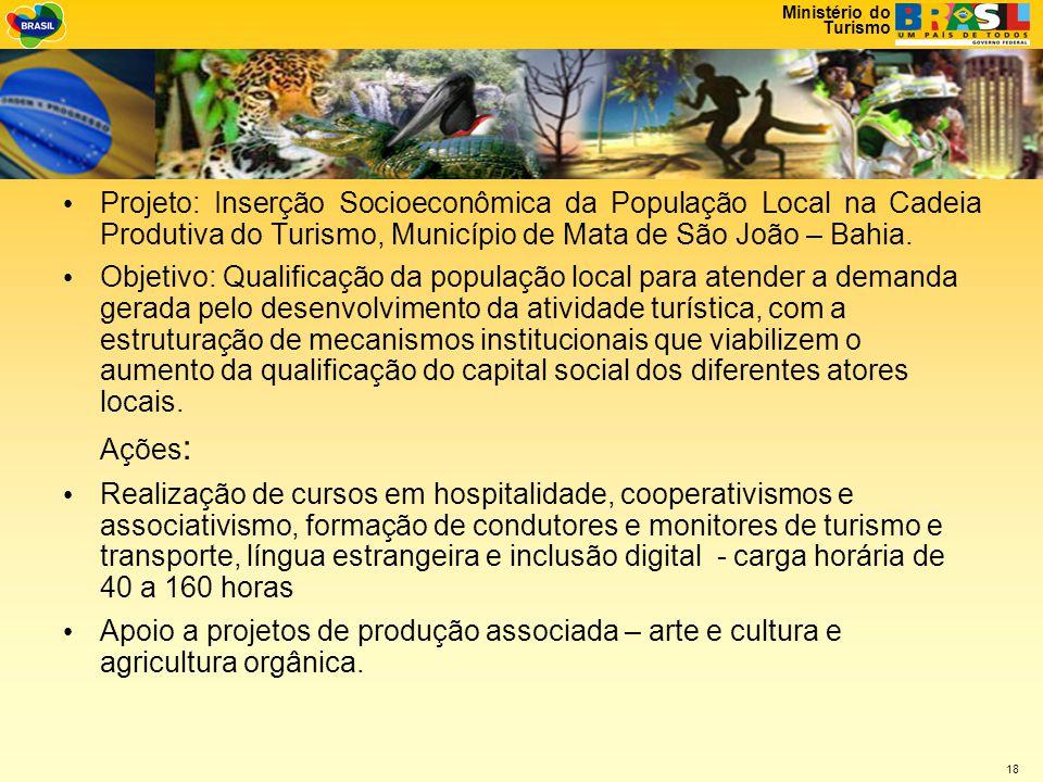 Projeto: Inserção Socioeconômica da População Local na Cadeia Produtiva do Turismo, Município de Mata de São João – Bahia.