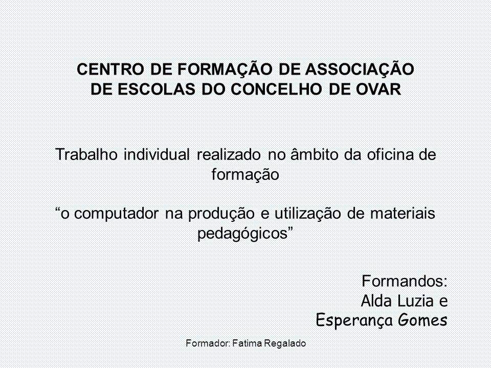 CENTRO DE FORMAÇÃO DE ASSOCIAÇÃO DE ESCOLAS DO CONCELHO DE OVAR