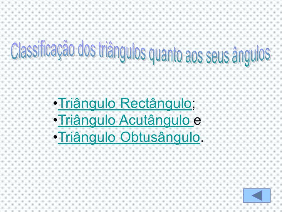 Classificação dos triângulos quanto aos seus ângulos