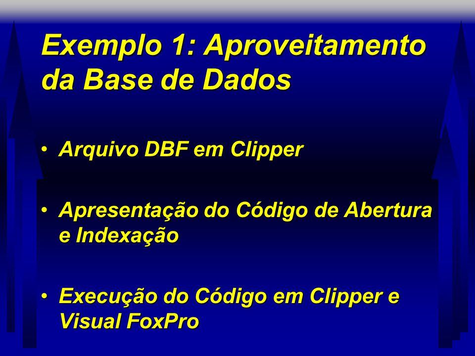 Exemplo 1: Aproveitamento da Base de Dados