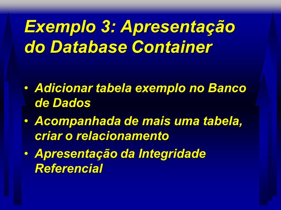 Exemplo 3: Apresentação do Database Container