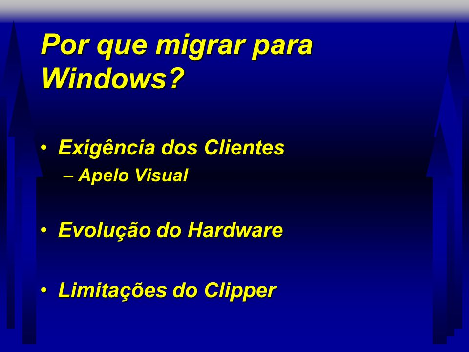 Por que migrar para Windows